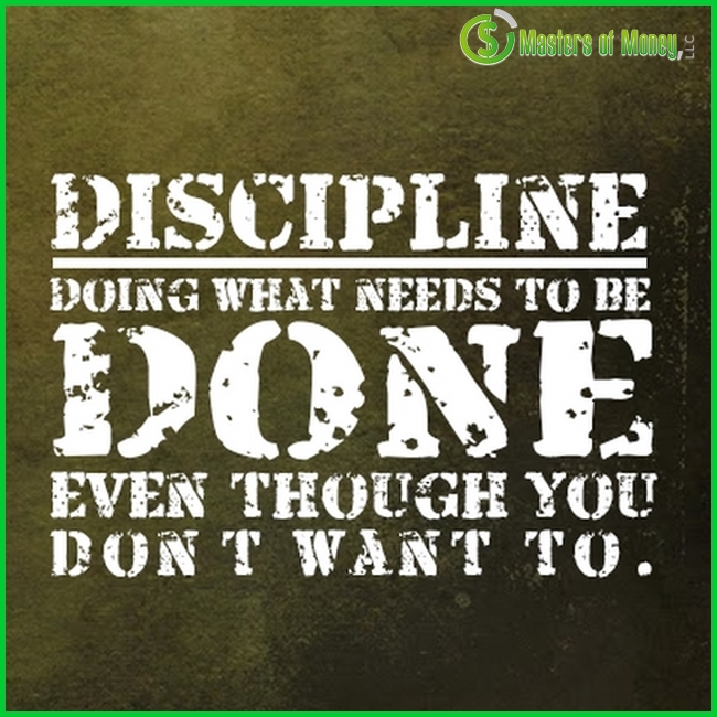 Masters of Money LLC Discipline Quote Picture