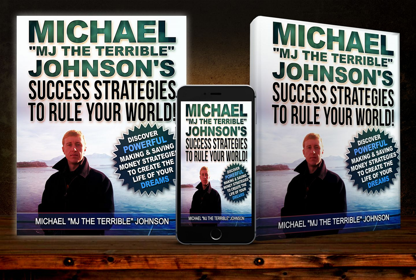 "Michael ""MJ The Terrible"" Johnson's Success Strategies To Rule Your World! (Book Spread)"