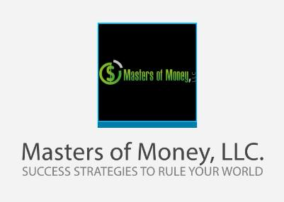 Masters of Money LLC Double Name & Slogan