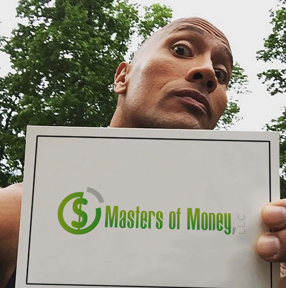 "Dwayne ""The Rock"" Johnson Holding A Masters of Money LLC Poster"