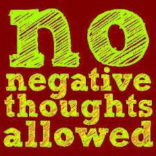 No Negative Thoughts Allowed Quote Picture