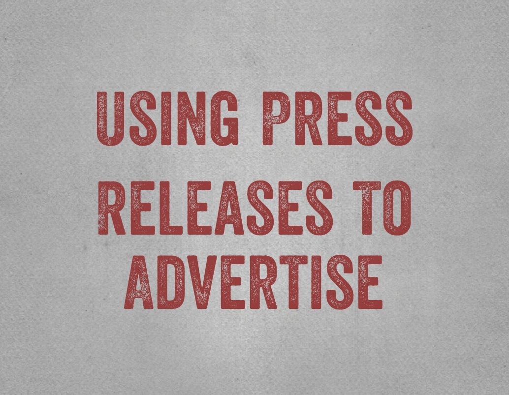 Using Press Releases To Advertise