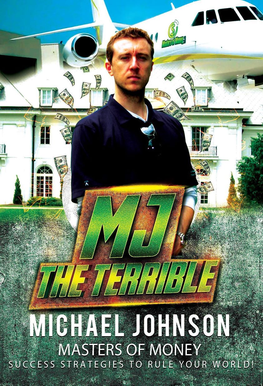 "Michael ""MJ The Terrible"" Johnson Masters of Money LLC Collage Poster"